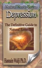 Depression ebook by Hasnain Walji