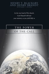 The Power of the Call ebook by Henry Blackaby,Kenny Skinner,Kerry  L. Skinner