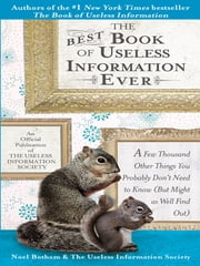 The Best Book of Useless Information Ever ebook by Noel Botham