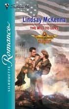 The Will to Love ebook by Lindsay McKenna