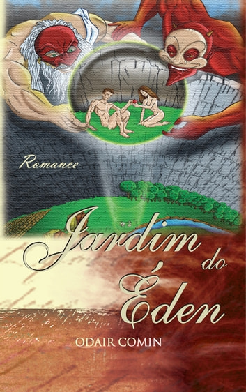 Jardim do Éden ebook by Odair Comin