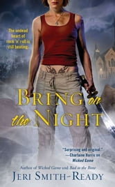 Bring On the Night ebook by Jeri Smith-Ready