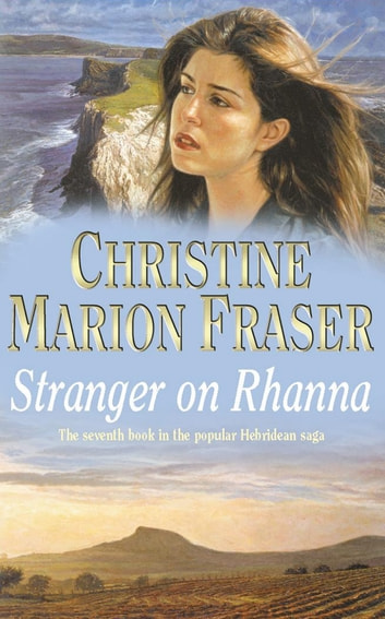 Stranger on Rhanna ebook by Christine Marion Fraser