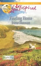 Finding Home ebook by Irene Hannon, Lucy Gordon