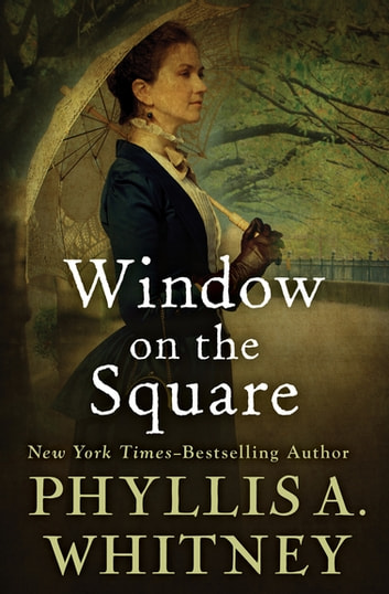 Window on the Square ebook by Phyllis A. Whitney
