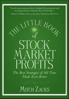 The Little Book of Stock Market Profits ebook by Mitch Zacks