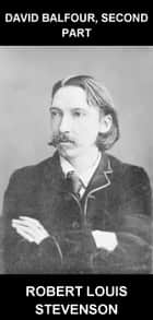 David Balfour, Second Part [con Glossario in Italiano] ebook by Robert Louis Stevenson, Eternity Ebooks