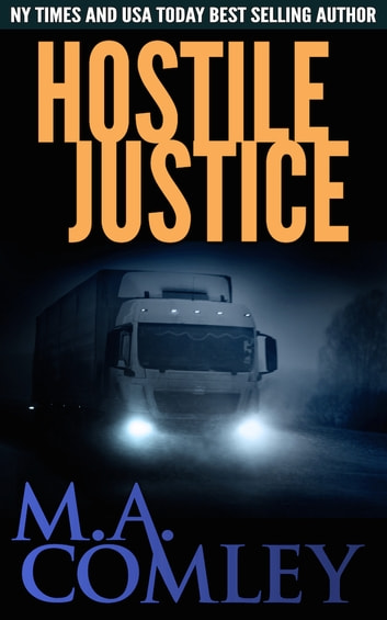 Hostile Justice ebook by M A Comley
