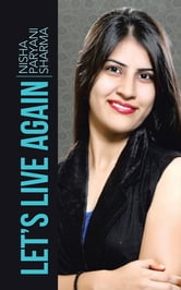 Let's Live Again ebook by Nisha Paryani Sharma
