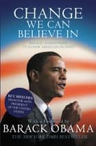 Change We Can Believe In ebook by Barack Obama