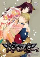 A Strange and Mystifying Story, Vol. 7 (Yaoi Manga) ebook by