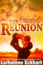 The Reunion ebook by Lorhainne Eckhart
