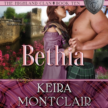 Bethia audiobook by Keira Montclair