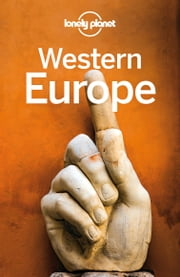 Lonely Planet Western Europe ebook by Lonely Planet, Oliver Berry, Gregor Clark,...