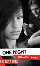 One Night ebook by Melanie Florence