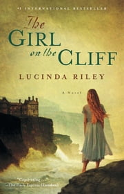 The Girl on the Cliff - A Novel ebook by Lucinda Riley