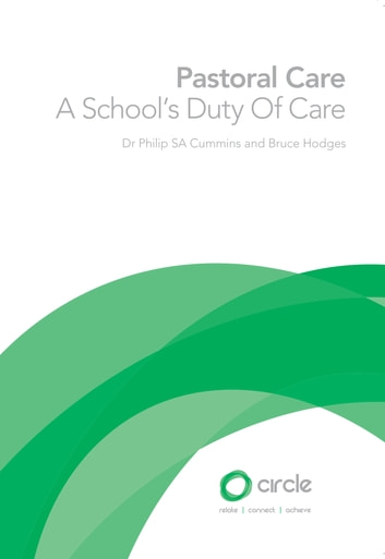 Pastoral Care - A School's Duty of Care ebook by Dr Philip SA Cummins,Bruce Hodges