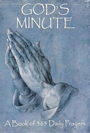 God's Minute - A Book Of 365 Daily Prayers ebook by Jazzybee Verlag (Hrsg.)