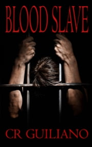 Blood Slave, Book 1 of Vampire Wars series ebook by CR Guiliano