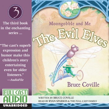 The Evil Elves audiobook by Bruce Coville