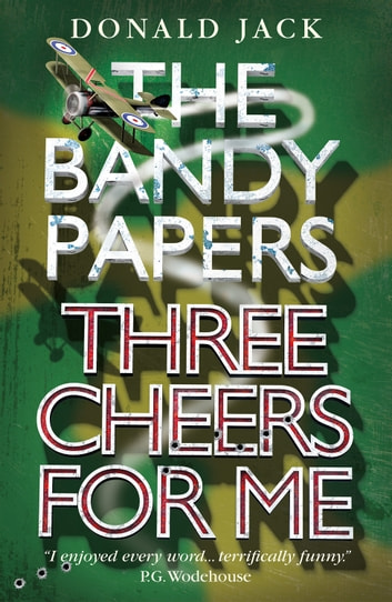 Three Cheers for Me ebook by Donald Jack