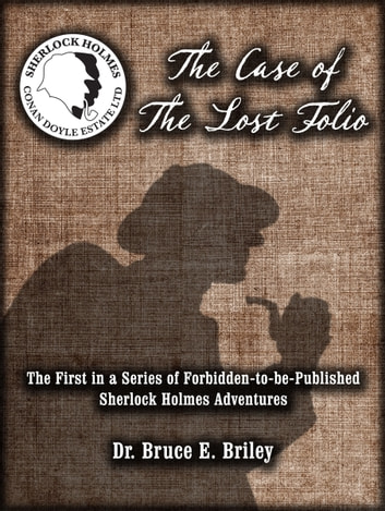 The Case of the Lost Folio ebook by Bruce Briley