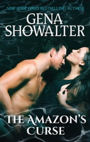 The Amazon's Curse - A Paranormal Romance Novella ebook by Gena Showalter