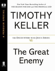 The Great Enemy ebook by Timothy Keller