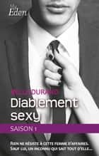 Diablement sexy - T1 eBook par Bella Durand
