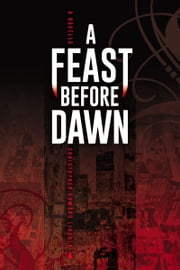 A Feast Before Dawn ebook by Christopher Howard Lincoln