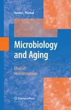 Microbiology and Aging ebook by Steven L. Percival