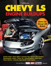 Chevy LS Engine Buildups - Covers LS1 through LS9 Models ebook by Cam Benty
