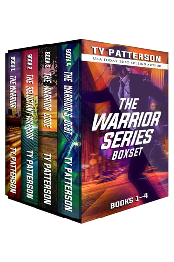 The Warriors Series Boxset I - Warriors series of Action Suspense Adventure Thrillers ebook by Ty Patterson
