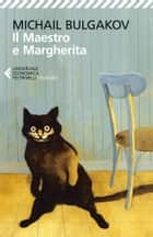 Il Maestro e Margherita ebook by Michail Bulgakov