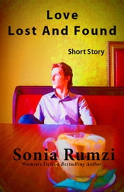 Love Lost And Found ebook by Sonia Rumzi