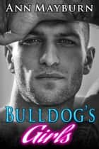Bulldog's Girls ebook by Ann Mayburn