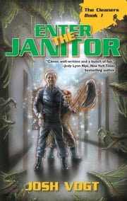 Enter the Janitor ebook by Josh Vogt