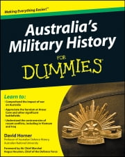 Australia's Military History For Dummies ebook by David Horner,Angus Houston