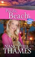 Pacific Beach, Book 5 ebook by Nancy Jill Thames