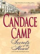 Secrets of the Heart ebook by Candace Camp