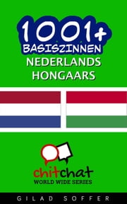 1001+ basiszinnen nederlands - Hongaars ebook by Gilad Soffer