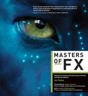 Masters of FX ebook by Ian Failes