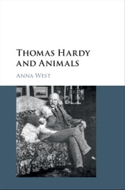 Thomas Hardy and Animals ebook by Anna West