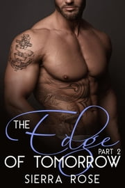 The Edge of Tomorrow - Hiding in the Shadows, #2 ebook by Sierra Rose