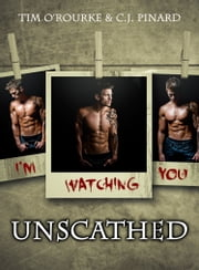 Unscathed ebook by C.J. Pinard,Tim O'Rourke