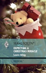 Expecting a Christmas Miracle ebook by Laura Iding