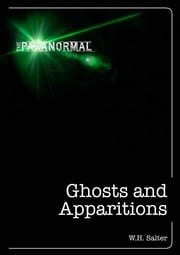 Ghosts and Apparitions ebook by W.H. Salter