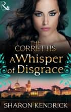 A Whisper Of Disgrace ebook by Sharon Kendrick