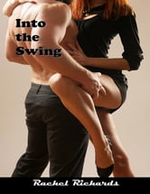 Into the Swing ebook by Rachel Richards