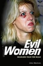 Evil Women ebook by John Marlowe